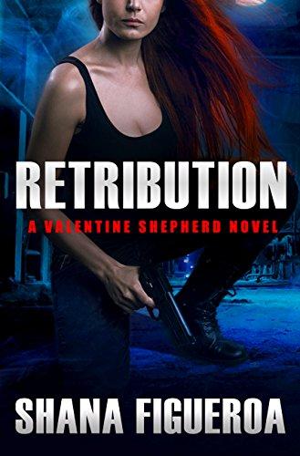 Retribution (Valentine Shepherd) Figueroa, Shana