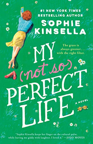 My Not So Perfect Life: A Novel Kinsella, Sophie