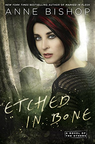 Etched in Bone (A Novel of the Others) Bishop, Anne