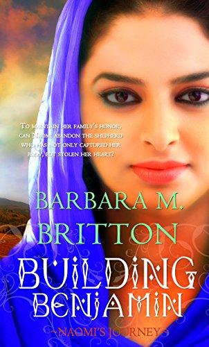 Building Benjamin: Naomi's Journey (Tribes of Israel) Britton, Barbara M.