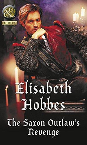 The Saxon Outlaw's Revenge Elisabeth Hobbes
