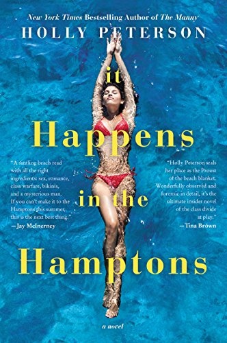 It Happens in the Hamptons: A Novel Peterson, Holly