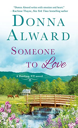 Someone to Love: A Darling, VT Novel Alward, Donna
