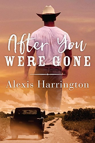 After You Were Gone Harrington, Alexis
