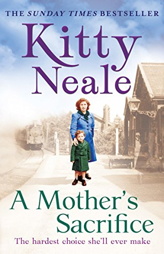 A Mother's Sacrifice Neale, Kitty