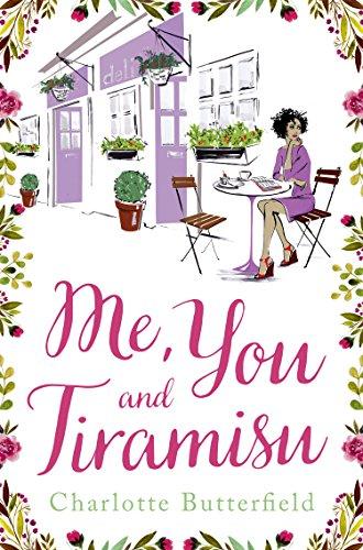 Me, You and Tiramisu Charlotte Butterfield