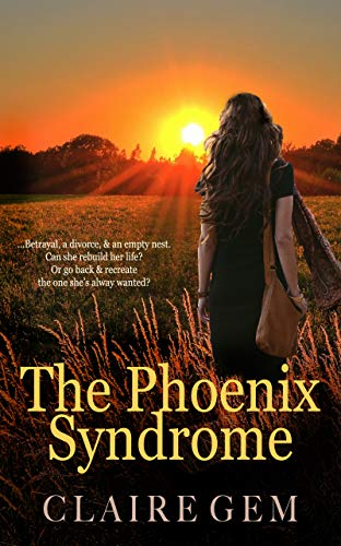 The Phoenix Syndrome Claire Gem