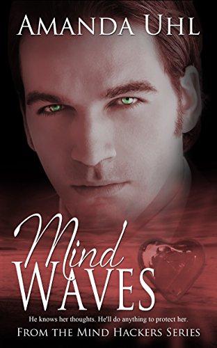 Mind Waves (Mind Hackers Series) Amanda Uhl