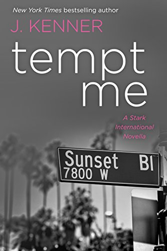 Tempt Me: A Stark International Novella Unknown