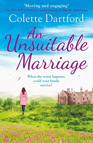 An Unsuitable Marriage: An Emotional Page Turner, Perfect for Fans of Hilary Boyd Dartford, Colette