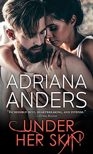 Under Her Skin (Blank Canvas Book 1) Anders, Adriana