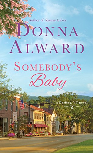 Somebody's Baby: A Darling, VT Novel Alward, Donna