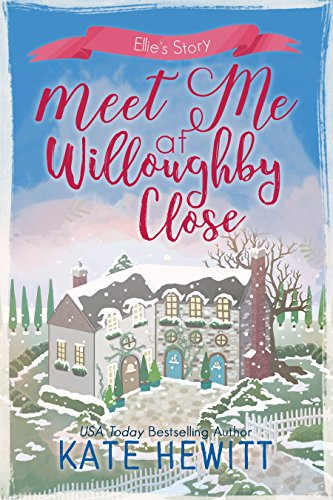 Meet Me at Willoughby Close Kate Hewitt