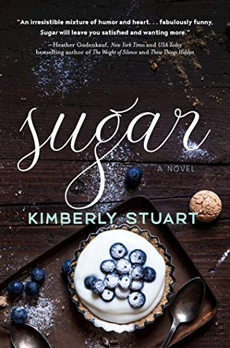 Sugar: A Novel Stuart, Kimberly
