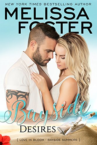 Bayside Desires (Bayside Summers Book 1) Foster, Melissa