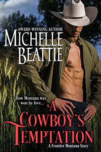 A Cowboy's Temptation Michelle Beattie