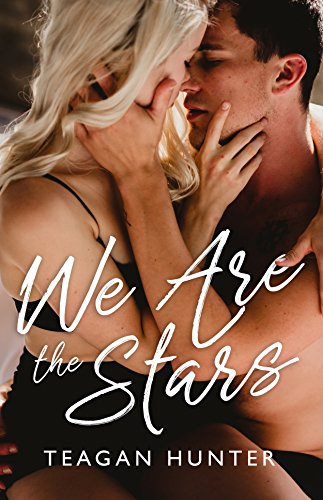 We Are the Stars Teagan Hunter