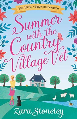 Summer With the Country Village Vet (Love in Langtry Meadows, Book 1) Stoneley, Zara