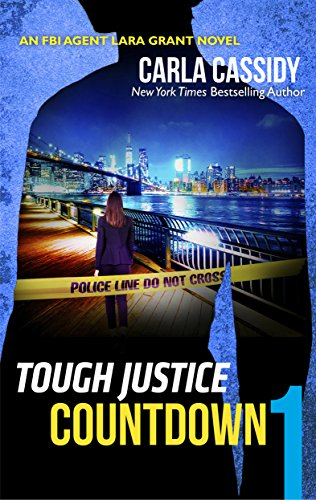 Tough Justice: Countdown (Part 1 of 8) Carla Cassidy