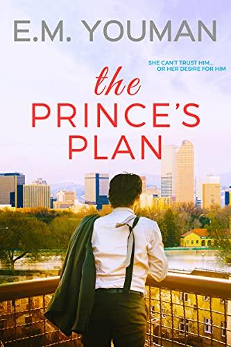 The Prince's Plan Youman, E. M.