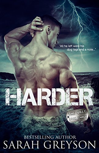 Harder (The Unit #3) Greyson, Sarah