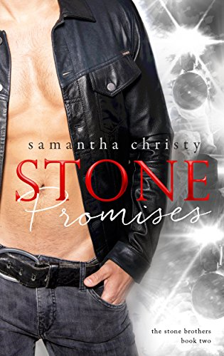 Stone Promises (A Stone Brothers Novel) Samantha Christy