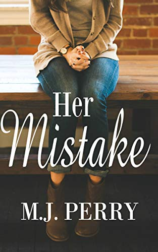 Her Mistake M.J. Perry