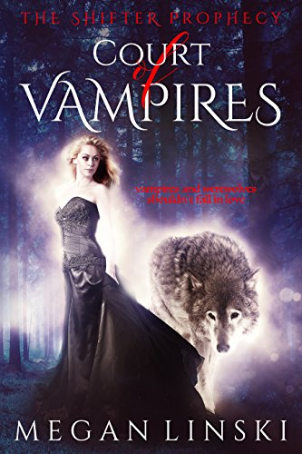 Court of Vampires Megan Linski