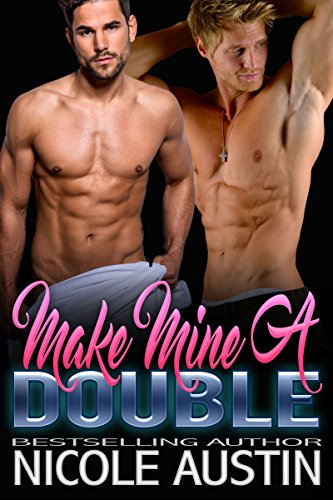Make Mine a Double (Double Down Book 2) Austin, Nicole