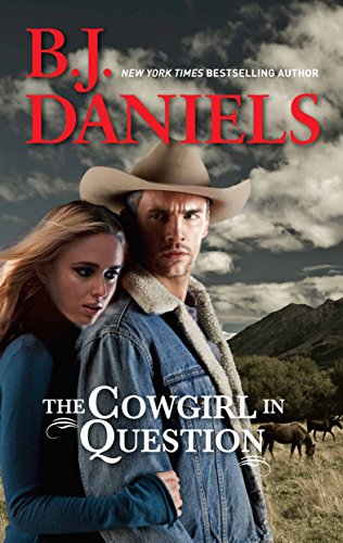 The Cowgirl in Question (McCalls' Montana) Daniels, B.J.