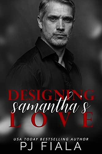 Designing Samantha's Love PJ Fiala & Mitzi Carroll