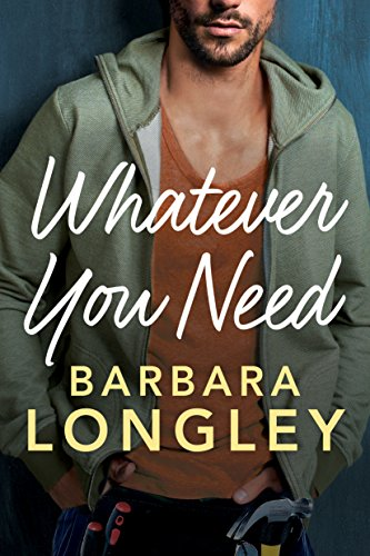 Whatever You Need (The Haneys Book 2) Longley, Barbara
