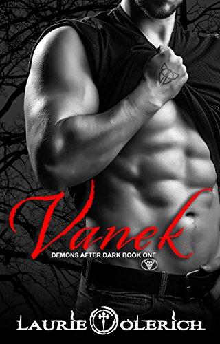 Vanek: Demons After Dark Book One Olerich, Laurie