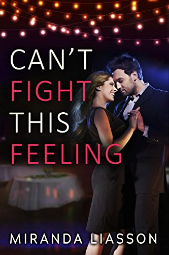 Can't Fight This Feeling (Spikonos Brothers Book 2) Liasson, Miranda