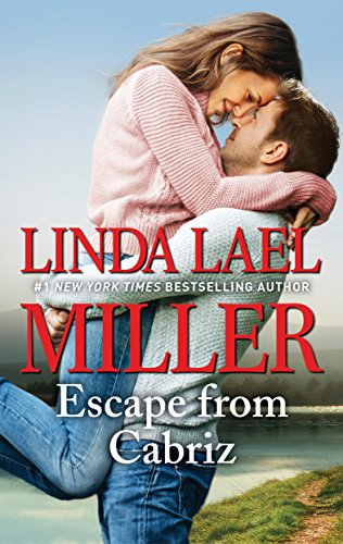 Escape From Cabriz Miller, Linda Lael