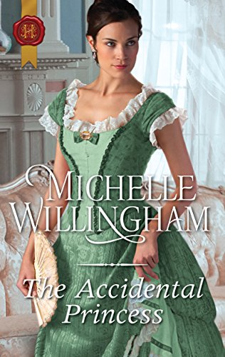The Accidental Princess (Accidentally in Love) Willingham, Michelle
