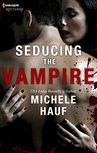 Seducing the Vampire (Hqn Paranormal Romance) Hauf, Michele