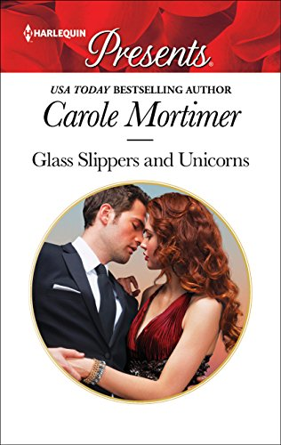 Glass Slippers and Unicorns Mortimer, Carole