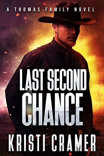 Last Second Chance (A Thomas Family Novel Book 2) Cramer, Kristi