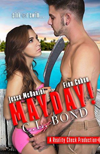 Mayday: A Reality Check Novel C.L. Bond