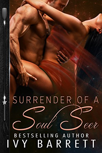 Surrender of a Soulseer (Dark Star Doms Book 3) Ivy Barrett