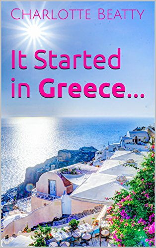 It Started in Greece... (Universal Secrets Book 1) Beatty, Charlotte