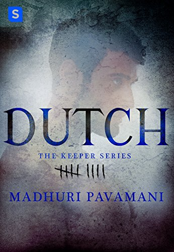 Dutch (The Keeper Series) Pavamani, Madhuri