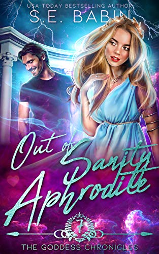 Out of Sanity Aphrodite S. E. Babin
