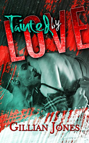 Tainted by Love Gillian Jones