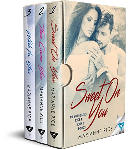 The Wilde Sisters Series: Books 1-3 Marianne Rice
