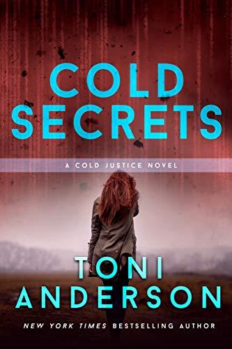 Cold Secrets Toni Anderson
