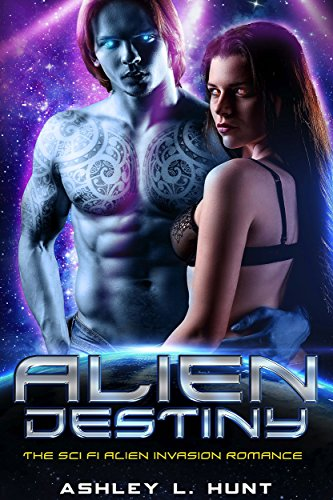 Alien Destiny Box Set Ashley L. Hunt