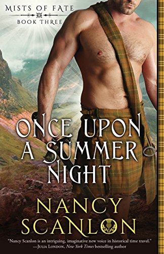 Once Upon a Summer Night: Mists of Fate - Book Three Scanlon, Nancy
