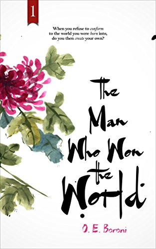 The Man Who Won the World (1) O. E. Boroni